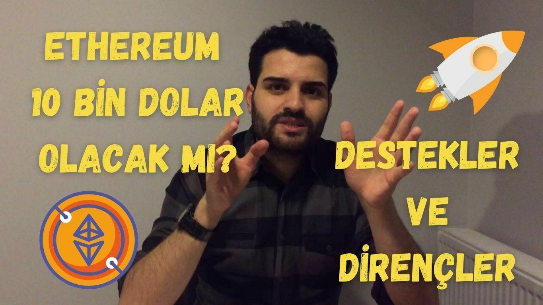 Ethereum 10.000 Dolar Olur Mu? En Güncel Ethereum Analizi - 2021